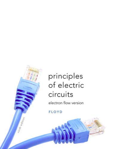 Principles of Electric Circuits: Electron Flow Version (9th Edition)