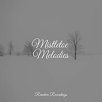 Mistletoe Melodies