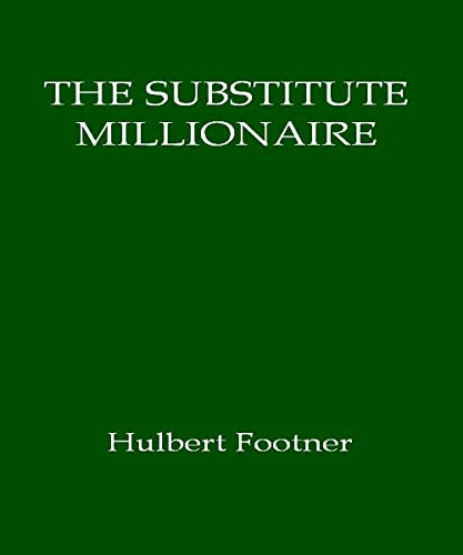 The Substitute Millionaire (English Edition)
