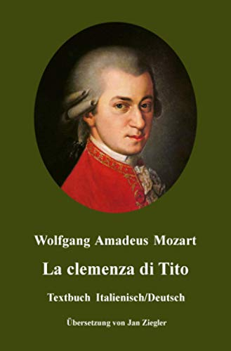 La clemenza di Tito: Italienisch/Deutsch