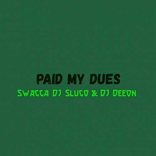 Swagga, DJ Slugo & DJ Deeon