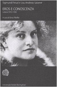 Eros e conoscenza. Lettere 1912-1936