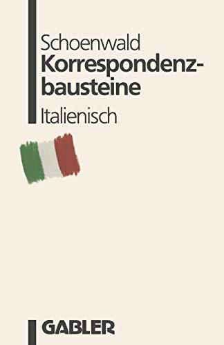 Korrespondenzbausteine Italienisch: übersetzt von Maria Cristina Prischich