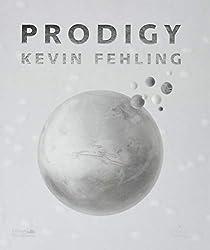 Prodigy - Kevin Fehling