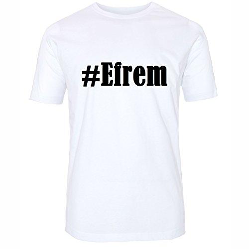 T-Shirt #Efrem Größe 4XL Farbe Weiss Druck schwarz