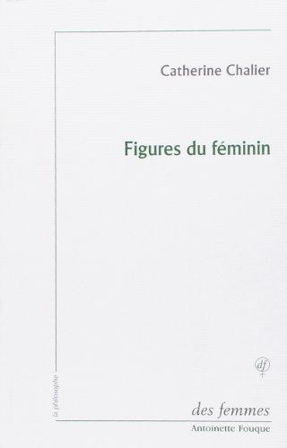 Figures du féminin: Lecture d'Emmanuel Levinas