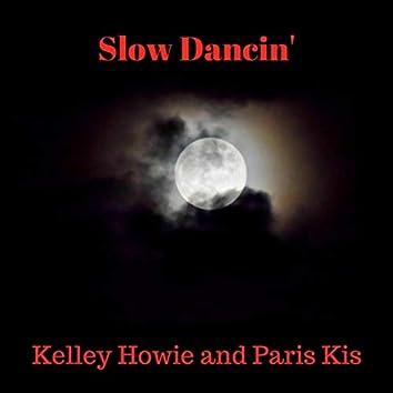 Slow Dancin'