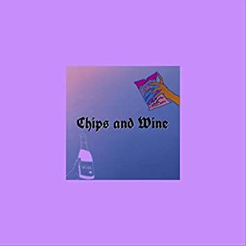 Chips and Wine