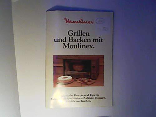 Grillen und Backen mit Moulinex
