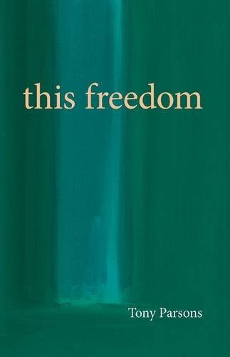 This Freedom by Tony Parsons (2015-10-14)