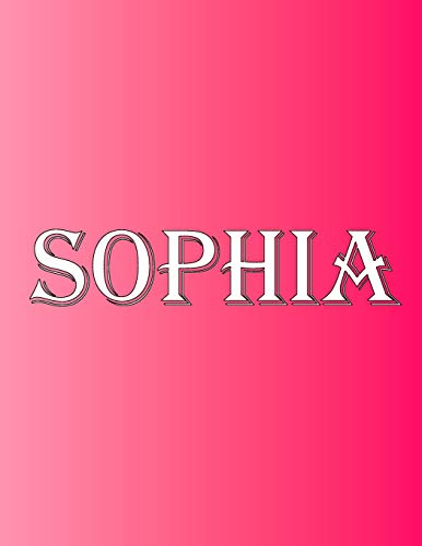 Notebook Sophia: 100 Pagine 8.5  X 11 : 100 Pages 8.5  X 11  Personalized Name on Notebook College Ruled Line Paper