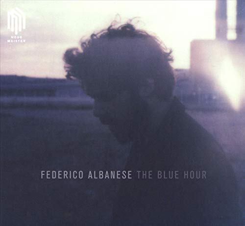 Federico Albanese : The blue hour.