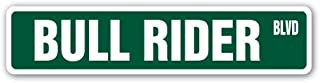 [SignJoker] BULL RIDER Street Sign rodeo cowboy calf roping horses bronco riding cowgirl Wall Plaque Decoration
