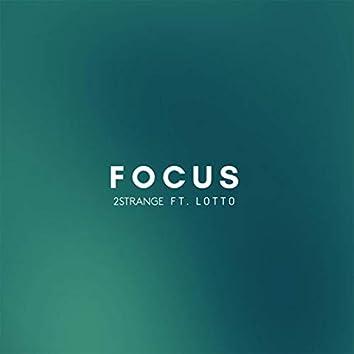 Focus (feat. Lotto)