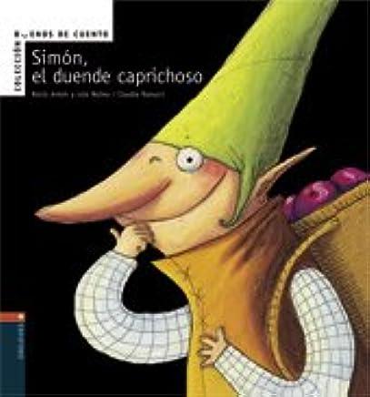 Simon el duende caprochoso (Buenos De Cuento) (Spanish ...