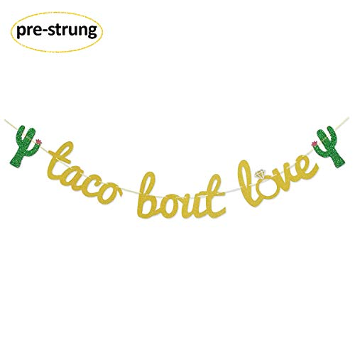 Taco Bout Love Gold Glitter Banner Sign Garland for Mexican Fiesta Themed Bridal Shower Bachelorette Party Wedding Decorations
