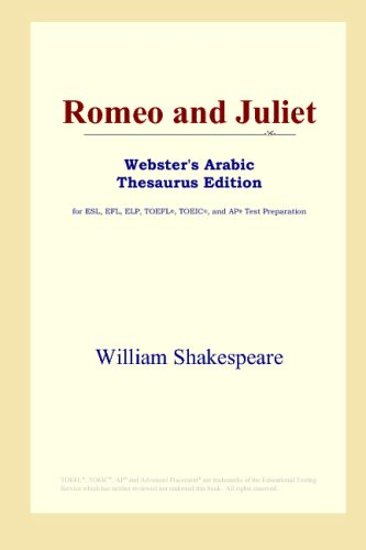 Romeo and Juliet (Webster's Arabic Thesaurus Edition)