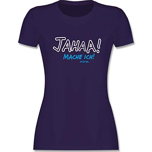 Sprüche - Mache ich später - XXL - Lila - lustige Damen Shirts - L191 - Tailliertes Tshirt für Damen und Frauen T-Shirt