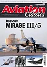 Aviation Classics (issue 17 / dassault mirage iii/5)