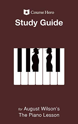 Study Guide for August Wilson's The Piano Lesson