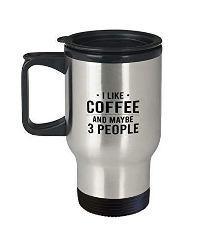 Taza de cerámica para café, té, cafeína, taza de viaje, taza de café adicto, taza introvertida, cafeína adicta, I like coffee and may three people