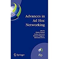 Advances in Ad Hoc Networking: Proceedings of the Seventh Annual Mediterranean Ad Hoc Networking Workshop Palma de Mallorca Spain June 25-27 2008 ... in Information and Communication Technology)【洋書】 [並行輸入品]