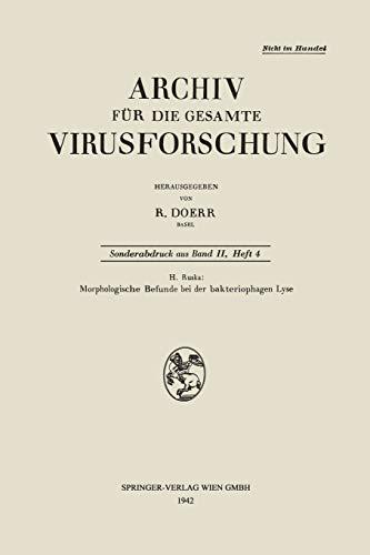 Morphologische Befunde bei der bakteriophagen Lyse