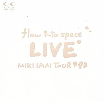 flow into space LIVE MIKI IMAI TOUR '93