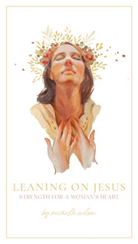 Leaning on Jesus (English Edition)