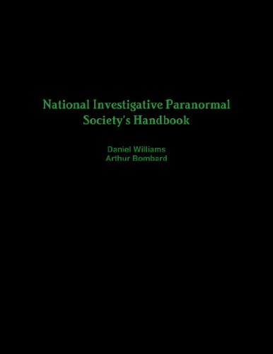 National Investigative Paranormal Society'S Handbook
