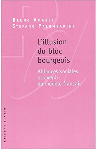 L'Illusion du bloc bourgeois