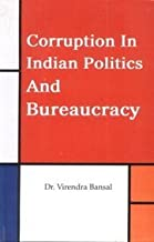 Corruption in Indian Politics and Bureaucracy
