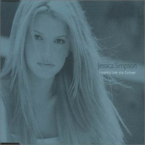 I Wanna Love You Forever Pt.2 by Jessica Simpson (2000-04-18)