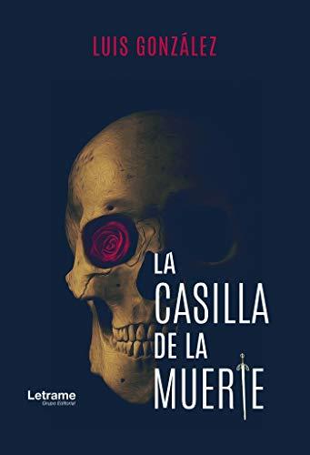 La casilla de la muerte: 1 (Novela)