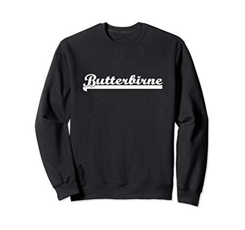 BUTTERBIRNE Geschenk Sweatshirt