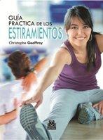 Guía práctica del estiramiento: 150 ejercicios para estar en forma