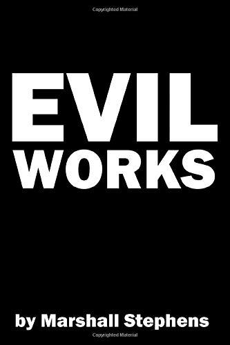 Evil Works