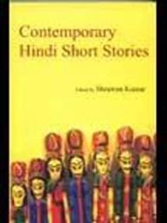 Contemporary Hindi Short Stories: Shrawan Kumar