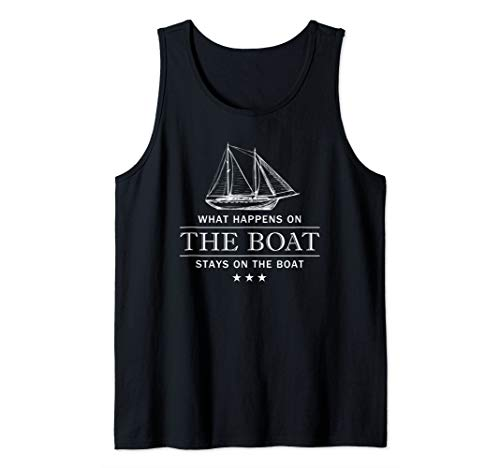What happens on the boat stays on the boat, Boating Tank Top