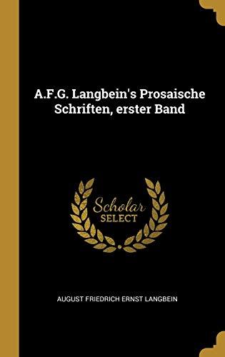 A.F.G. Langbein's Prosaische Schriften, erster Band