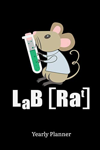 Lab Rat Yearly Planner: Lab Rat Yearly Planner Science Physics Chemistry Maths Daily Weekly Monthly Academic Planner & Organizer   To Do's And Goals Calendar   Class Shedule For Student