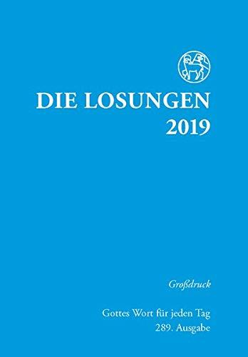 Die Losungen 2019. Deutschland / Losungen 2019: Grossdruckausgabe (Deutschland)