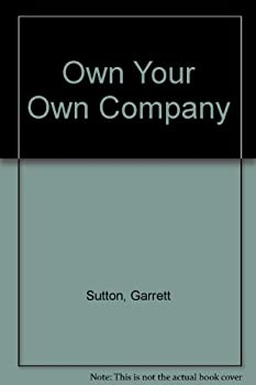Own Your Own Company 0971165254 Book Cover