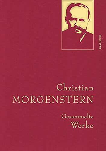 Morgenstern,C.,Gesammelte Werke (Anaconda Gesammelte Werke, Band 35)
