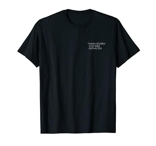 Kann Spuren Von Bier Enthalten T-Shirt