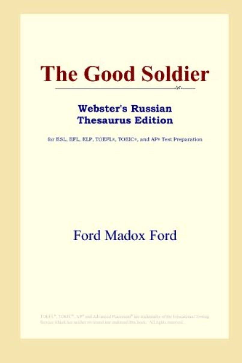 ひも有害なファブリックThe Good Soldier (Webster's Russian Thesaurus Edition)