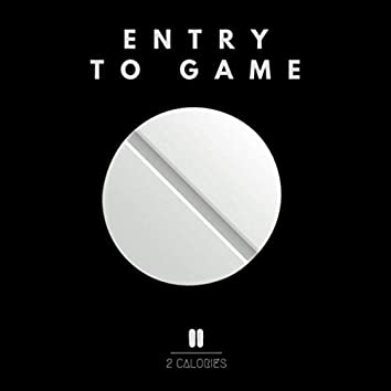 Entry to Game