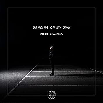 Dancing On My Own (Festival Mix)