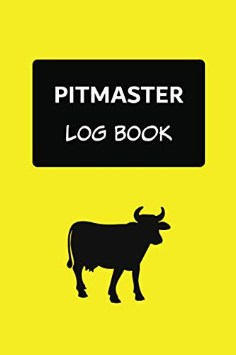 Pitmaster Log Book: Meat Smoking Gifts For Men – A BBQ Journal And Meat Smoking Log Book For Pitmasters To Log And Keep Track Of Their Grill Recipes