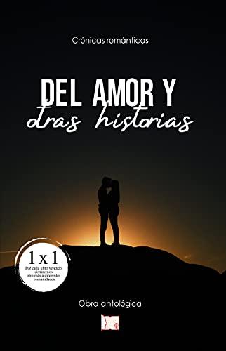 Del Amor y otras historias (Spanish Edition)
